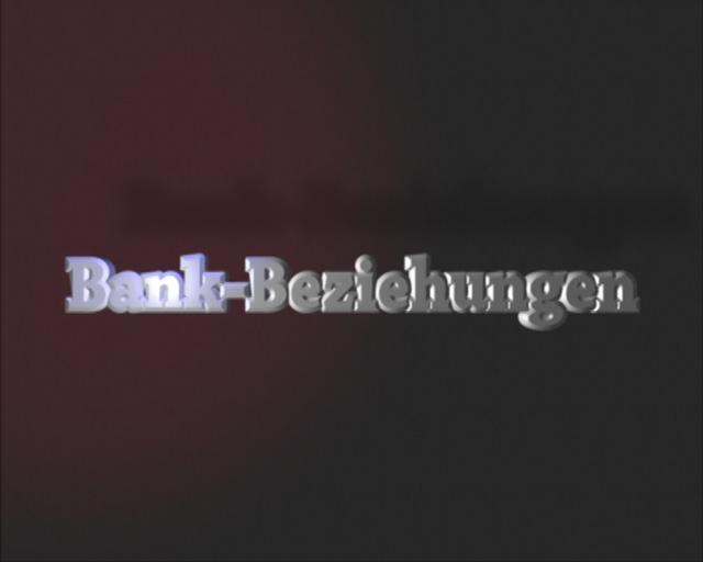 Bilderserie zur Darstellung des Openers für den Film Bankbeziehungen, Bild 1